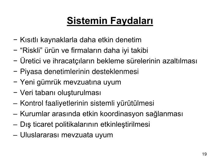 Sistemin Faydaları