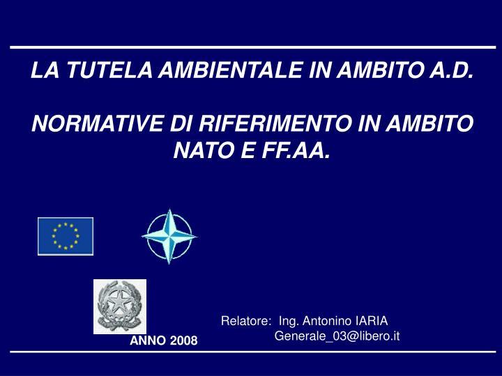 LA TUTELA AMBIENTALE IN AMBITO A.D.