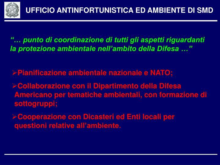 UFFICIO ANTINFORTUNISTICA ED AMBIENTE DI SMD