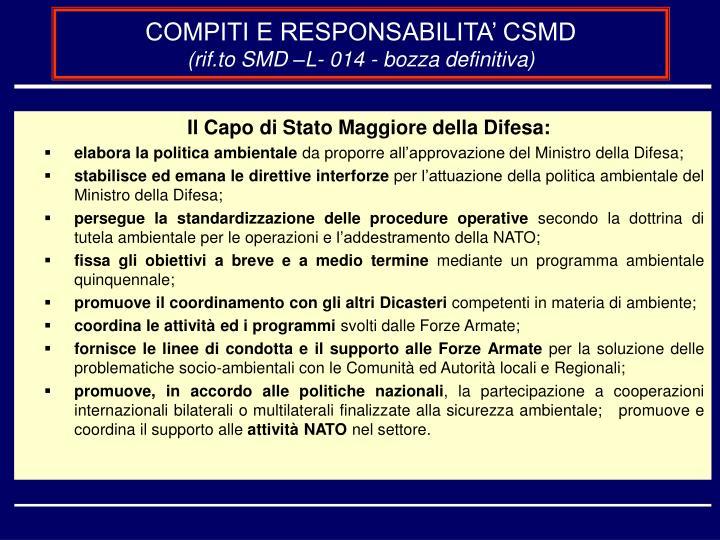 COMPITI E RESPONSABILITA' CSMD