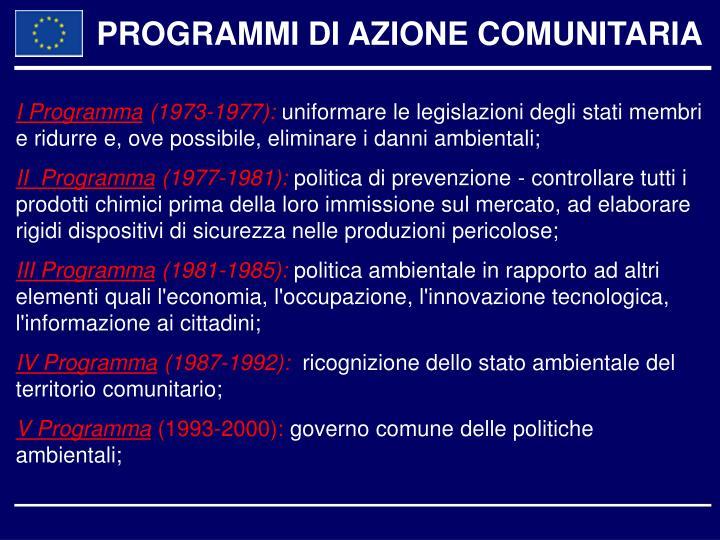 PROGRAMMI DI AZIONE COMUNITARIA
