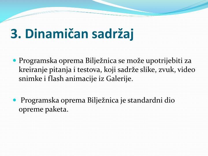 3. Dinamičan