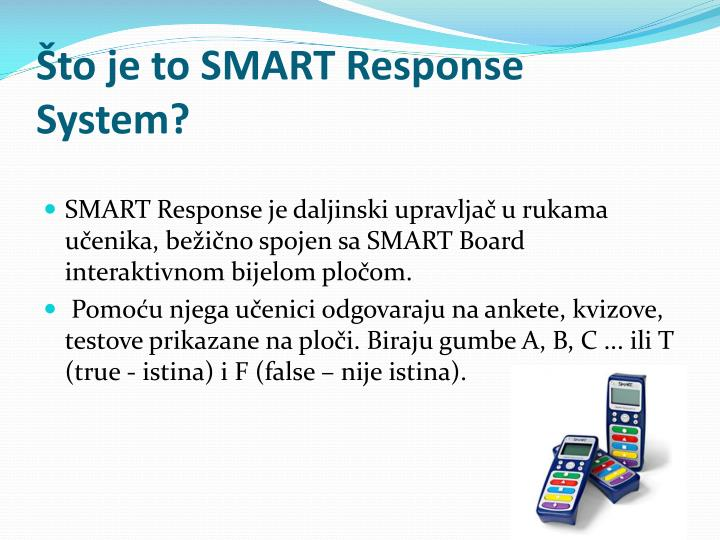 To je to smart response system
