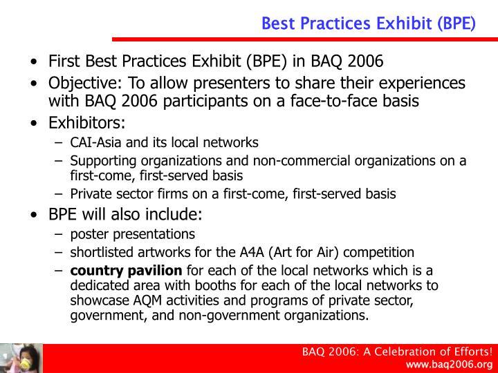 Best Practices Exhibit (BPE)