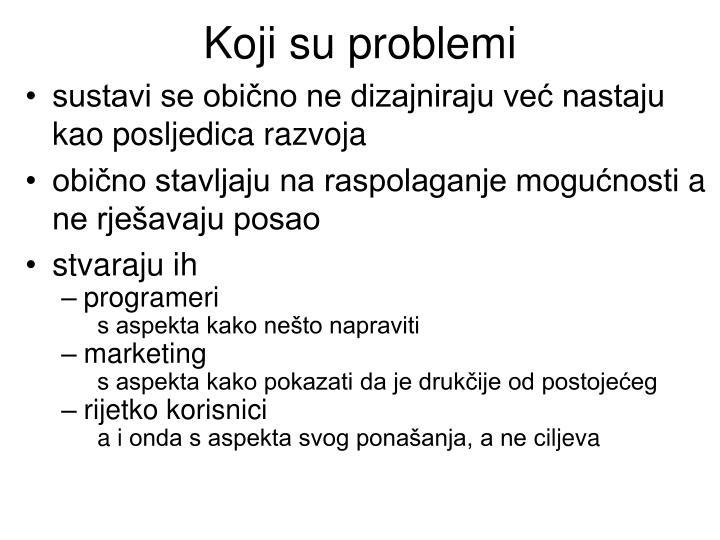 Koji su problemi