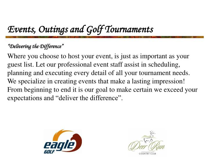 Events outings and golf tournaments