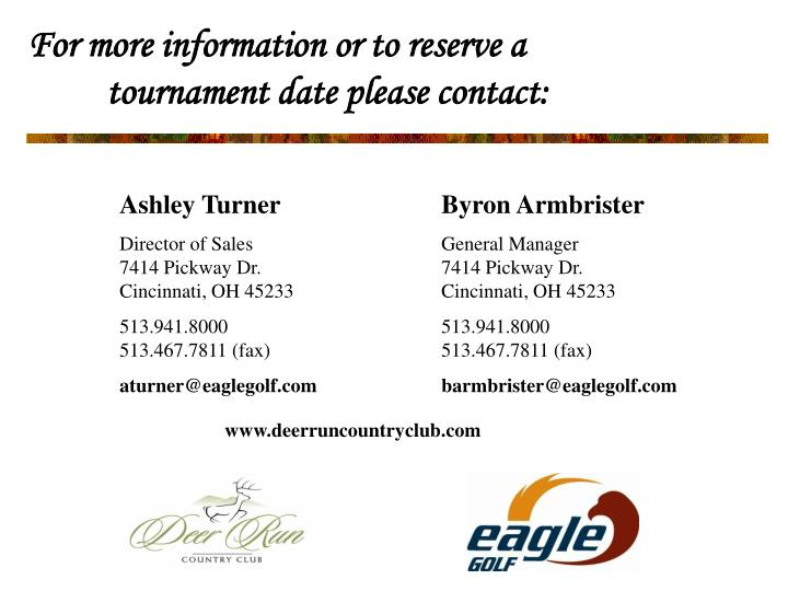For more information or to reserve a