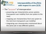 interoperability of dls dlss with respect to users 2 3