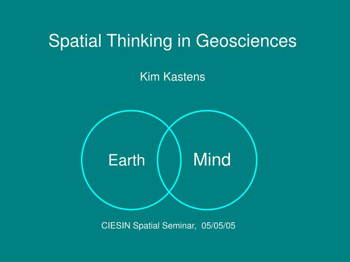 Spatial Thinking in Geosciences