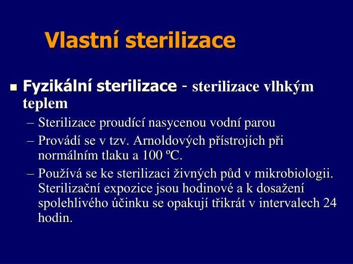 Vlastní sterilizace