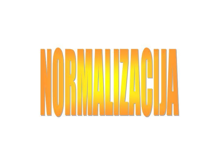NORMALIZACIJA