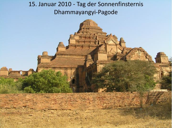 15 januar 2010 tag der sonnenfinsternis dhammayangyi pagode