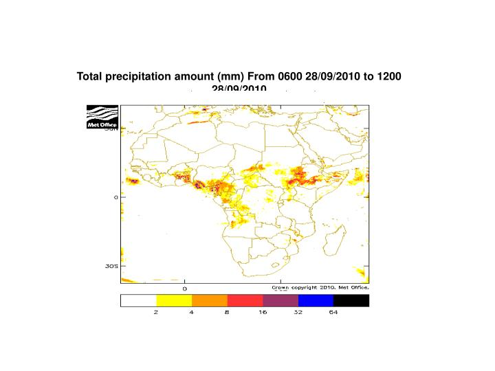 Total precipitation amount (mm) From 0600 28/09/2010 to 1200 28/09/2010