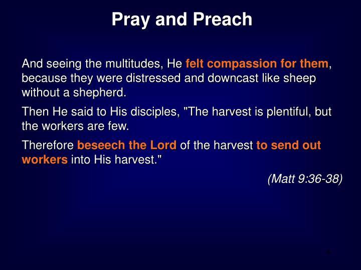 Pray and Preach