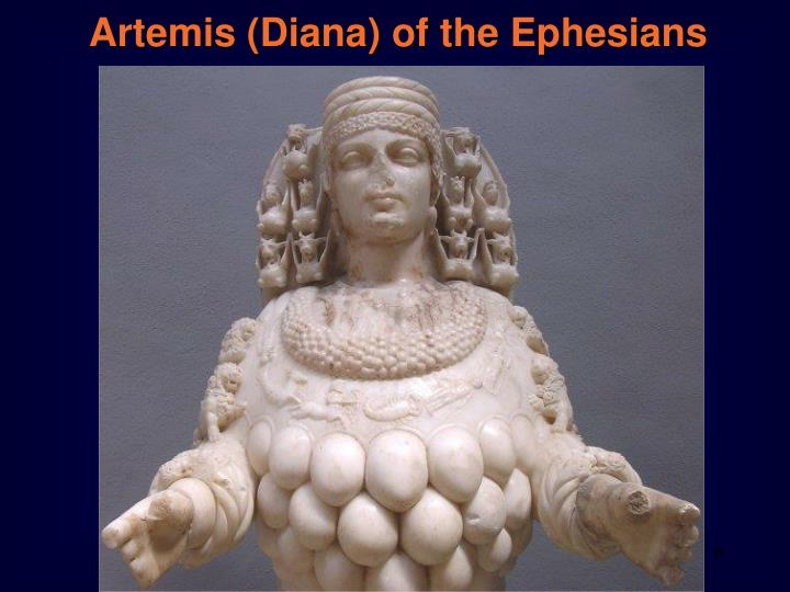 Artemis (Diana) of the Ephesians