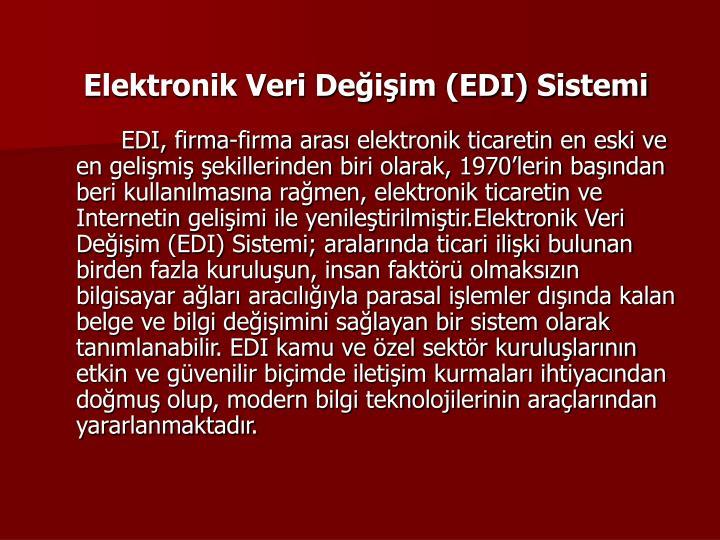 Elektronik Veri Deiim (EDI) Sistemi