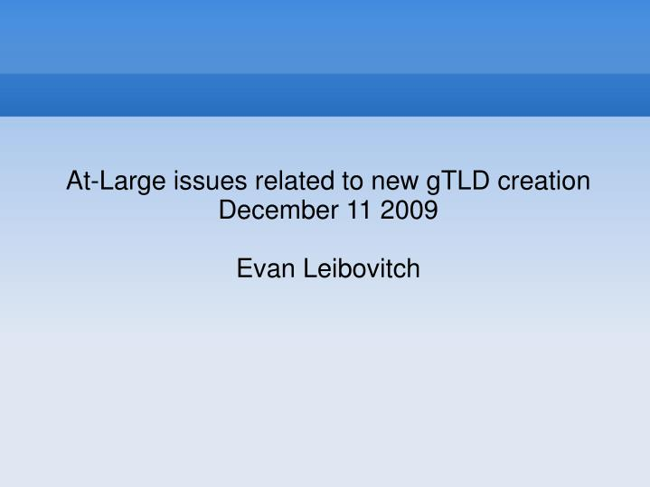 At-Large issues related to new gTLD creation