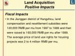 land acquisition positive impacts1