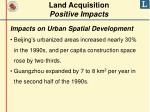 land acquisition positive impacts5