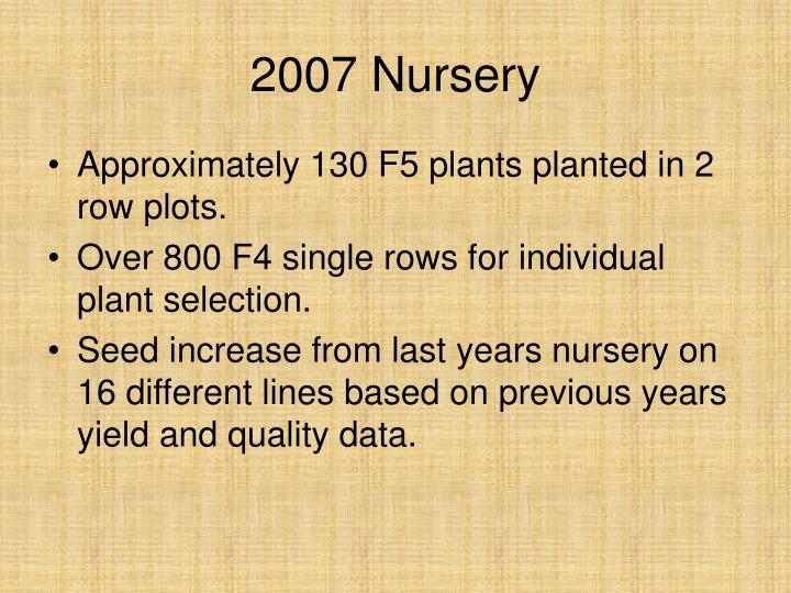 2007 Nursery