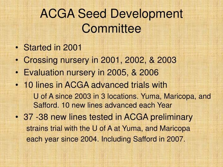 ACGA Seed Development