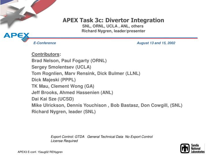 APEX Task 3c: Divertor Integration