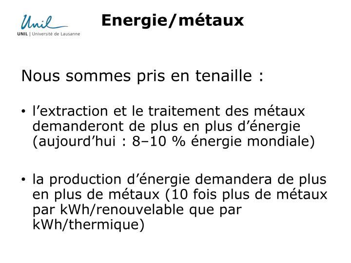 Energie/métaux