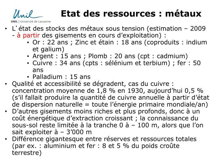 Etat des ressources : métaux