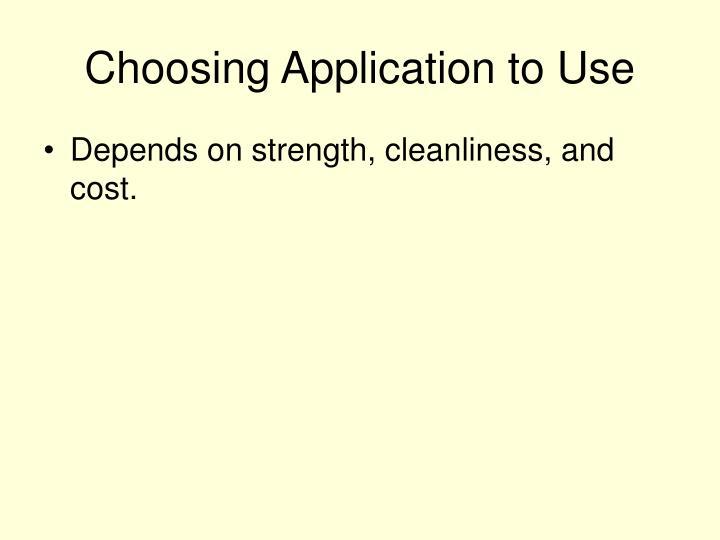 Choosing Application to Use