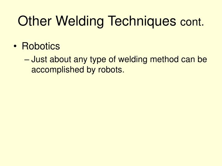 Other Welding Techniques