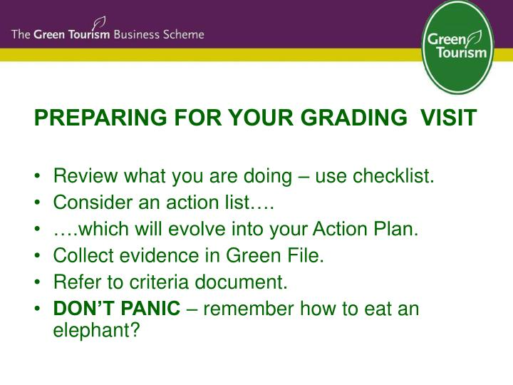 PREPARING FOR YOUR GRADING  VISIT