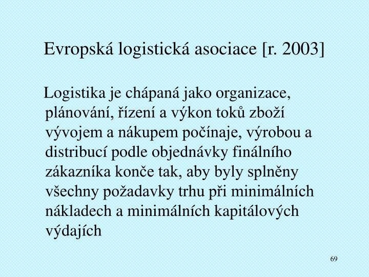 Evropská logistická asociace [r. 2003]
