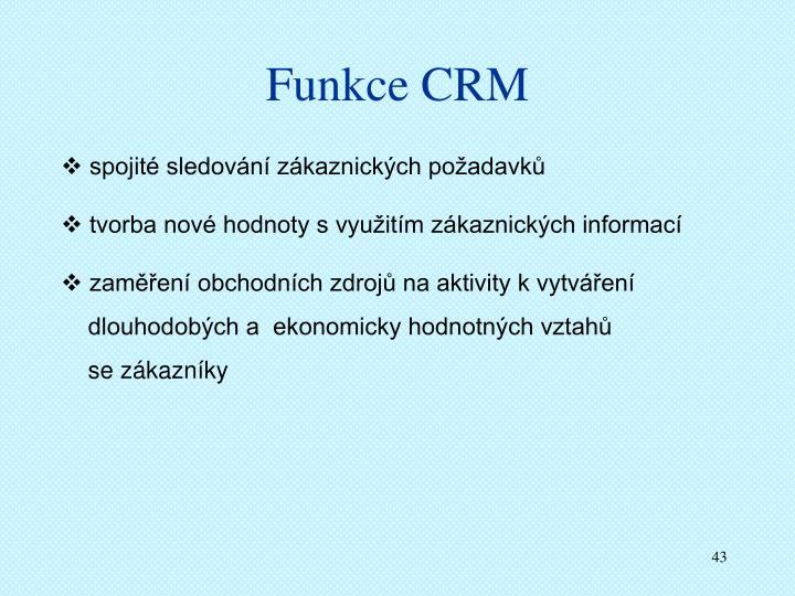 Funkce CRM