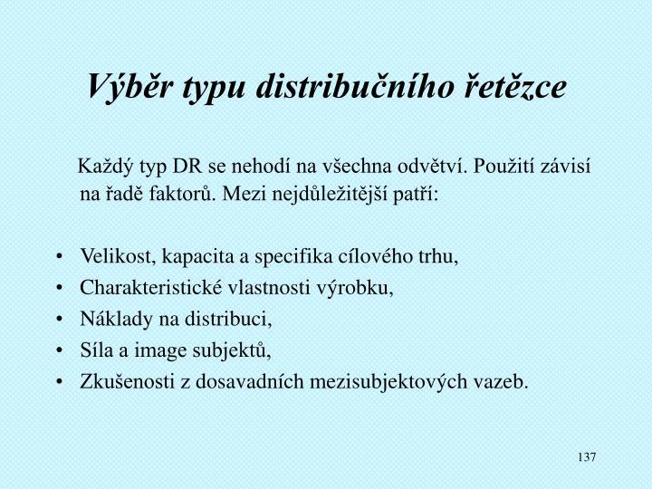 Výběr typu distribučního řetězce