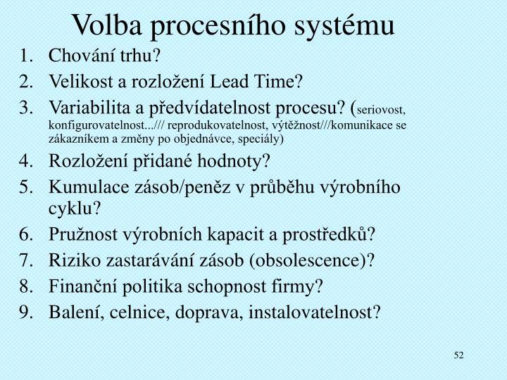 Volba procesního systému