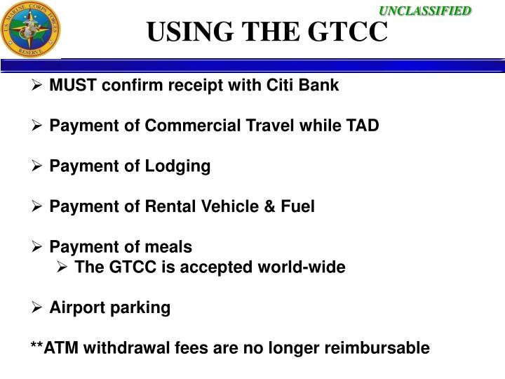 USING THE GTCC