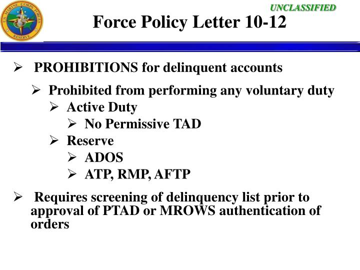 Force Policy Letter 10-12