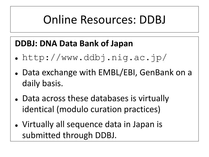 Online Resources: DDBJ