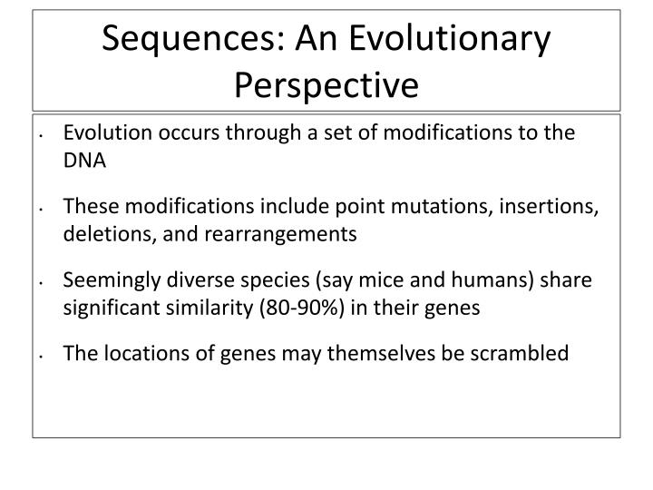 Sequences an evolutionary perspective