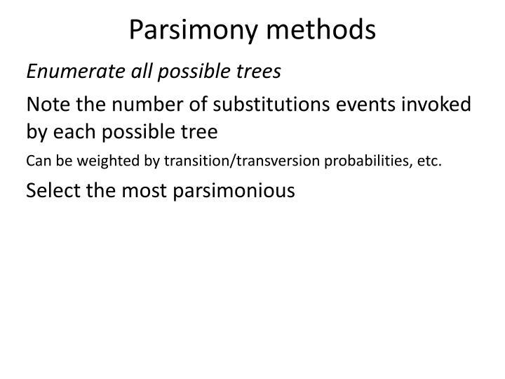 Parsimony methods