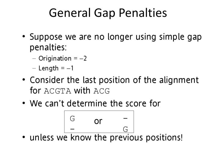 General Gap Penalties