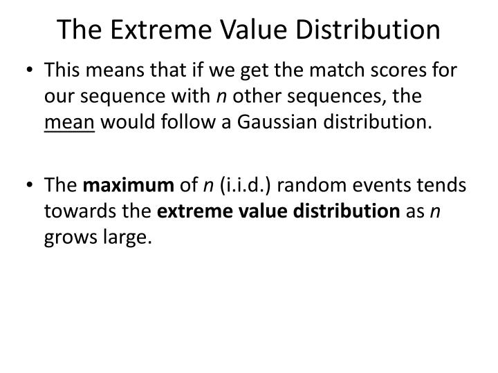 The Extreme Value Distribution