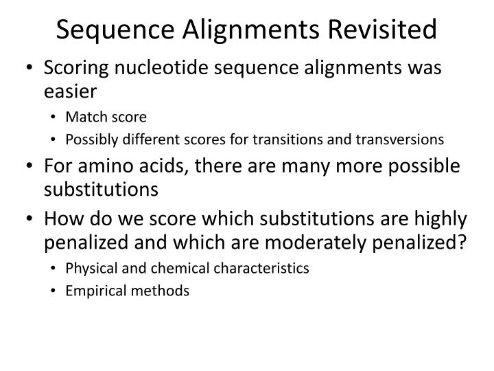 Sequence Alignments Revisited