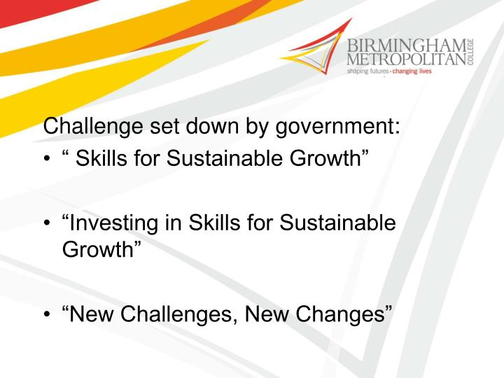 Challenge set down by government: