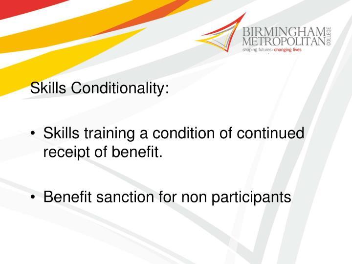 Skills Conditionality: