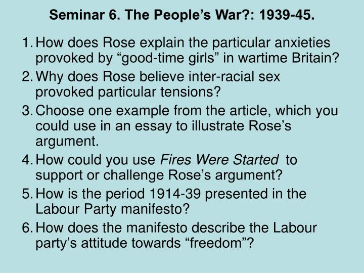 Seminar 6. The People's War?: 1939-45.