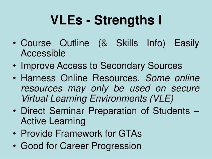 VLEs - Strengths I