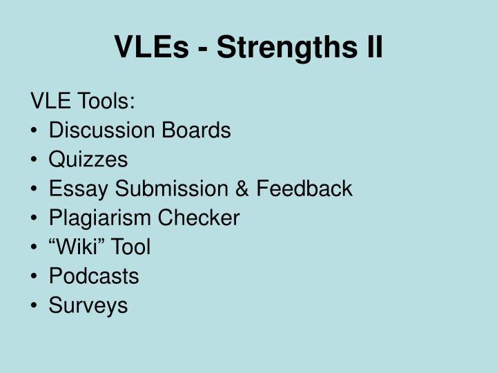 VLEs - Strengths II