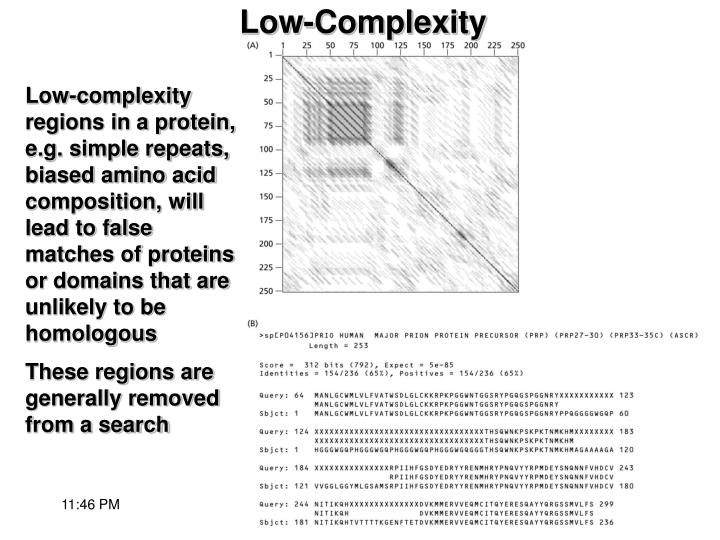 Low-complexity regions in a protein, e.g. simple repeats, biased amino acid composition, will lead to false matches of proteins or domains that are unlikely to be homologous