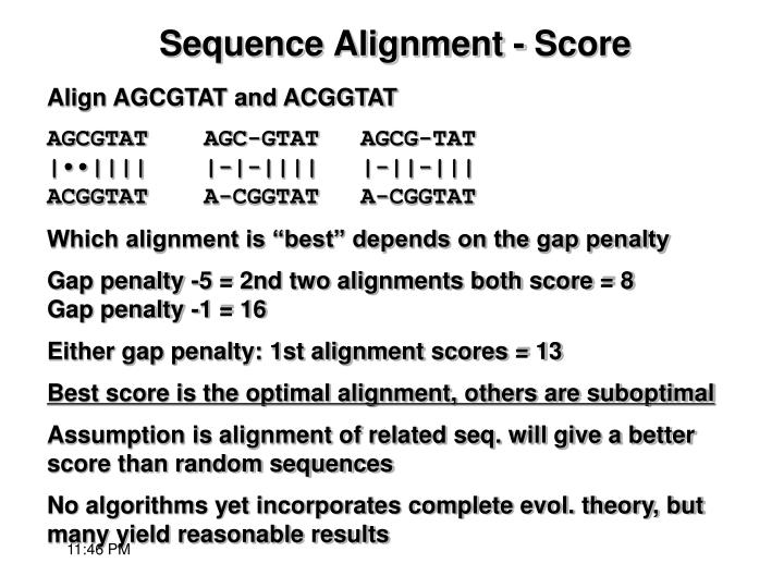 Align AGCGTAT and ACGGTAT